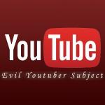 YouTubeアドセンス教材「エビルユーチューバー(Evil Youtuber Subject)」