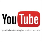 YouTube Adsense攻略情報共有プログラム「Youtube-Ads Capture Sheet CLUB」